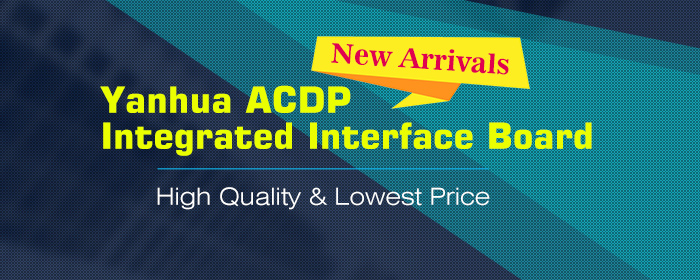 New Arrivals, Yanhua ACDP Integrated Interface Board
